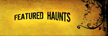 Featured Haunts